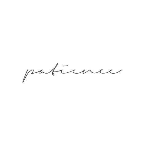 patience tattoo best 25 patience ideas on