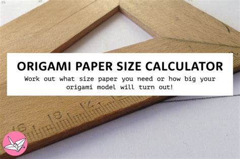 Origami Paper Measurements - origami paper size calculator make origami models a