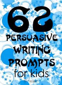 persuasive essay topics for elementary students 62 persuasive writing prompts for squarehead teachers