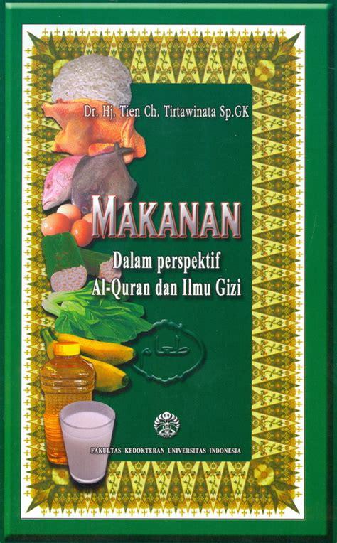 Buku Ajar Psiatri Ed 2 Ui makanan dalam perspektif al quran dan ilmu gizi