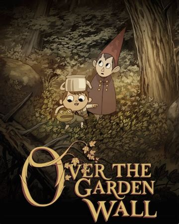 We Came Here To Burgle Your Turts The Over The Garden The Garden Wall Network