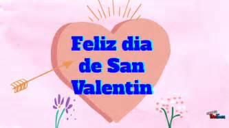yotube mensajes de y amistad feliz dia de san valentin 2017 frases de amor y amistad
