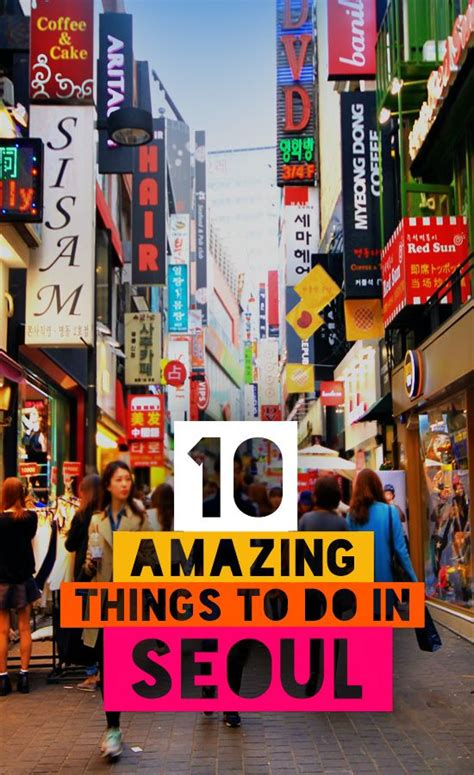 the top 10 things to do in seoul tripadvisor seoul 10 amazing things to do in seoul south korea south