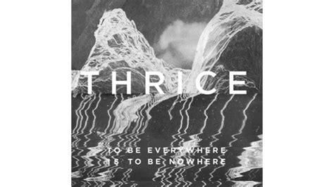 thrice news thrice s new album drops today clutter magazine
