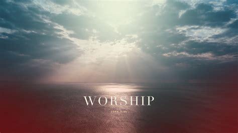 Worship Wallpaper