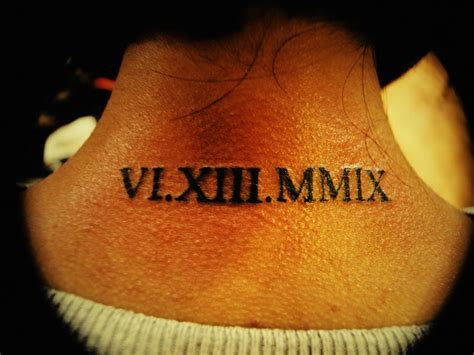 roman numeral tattoo neck 25 roman numerals tattoo on back