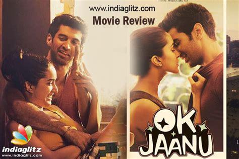 film india ok jaanu ok jaanu review ok jaanu bollywood movie review story