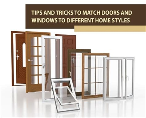 home tips and tricks tips and tricks to match doors and windows to different