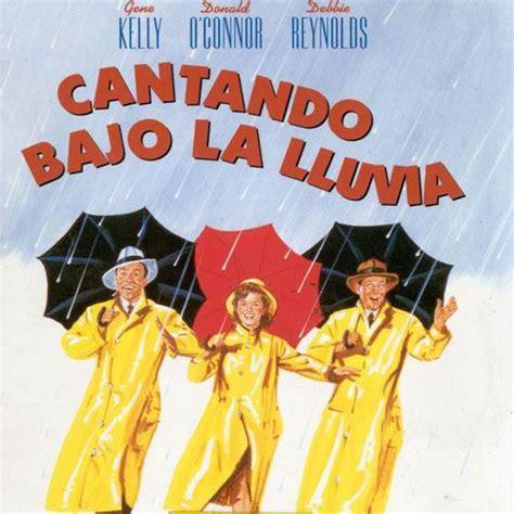cantando bajo la lluvia 36 best images about carteles de cine on john ford search and a clockwork orange