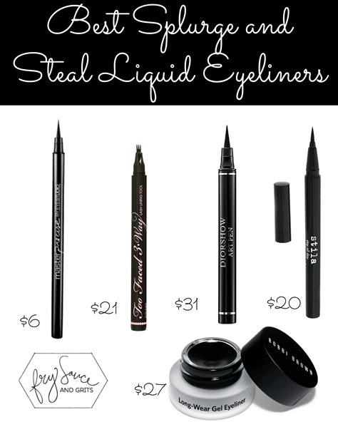 Best Eye Liner best splurge and liquid eyeliners