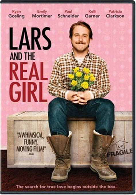 film doll 2007 lars and the real girl teen movie review teen ink