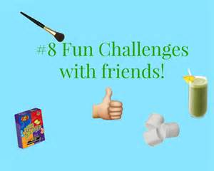 challenges at home 8 challenges to do with friends