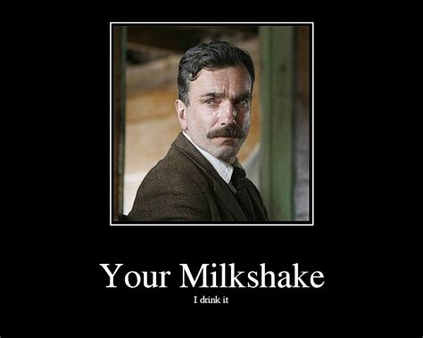Milkshake Meme - image 11049 i drink your milkshake know your meme