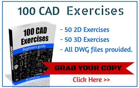 100 autocad exercises learn by practicing create cad drawings by practicing with these exercises books autocad exercises 12cad