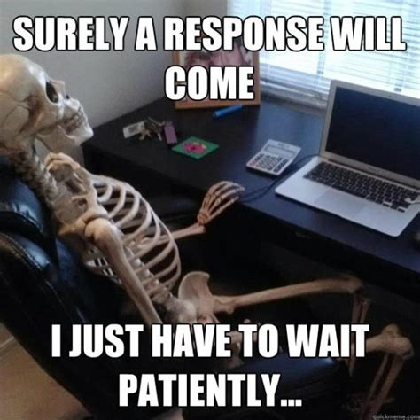 Meme Waiting - 25 waiting meme meme waiting meme and belly laughs
