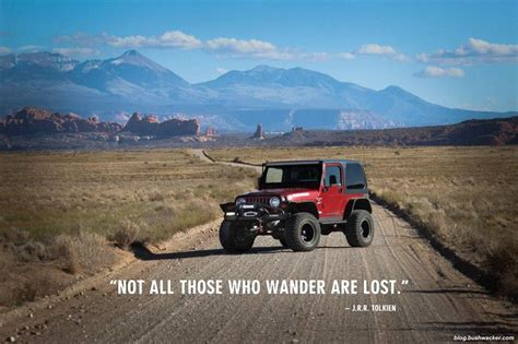 Lost Jeep Not All Those Who Wander Are Lost Jeepin
