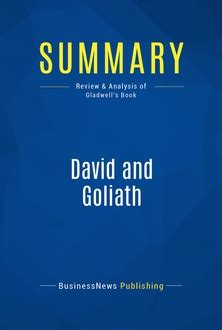 david and goliath underdogs misfits and the art of david and goliath 187 mustreadsummaries com learn from the