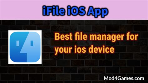 best game mod ios ifile ios app ipa best file manager for ios install