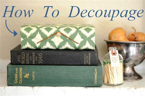 How To Decoupage Wood - iron twine how to decoupage a wooden box