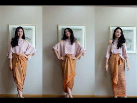 tutorial kain batik paola tambunan 23 best cara pake kain images on pinterest batik fashion
