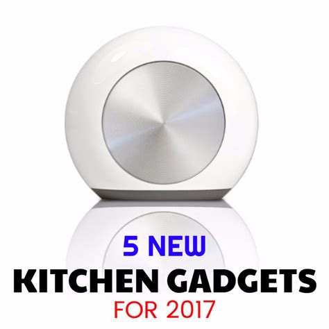 new kitchen gadgets 2017 5 new kitchen gadgets for 2017 shopping kim