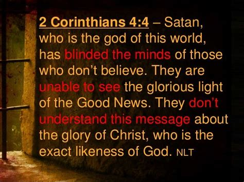 before this world quot satan who is the god of this world has blinded the