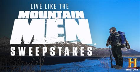 Live Like The Real Sweepstakes by History Channel Live Like The Mountain Sweepstakes 7