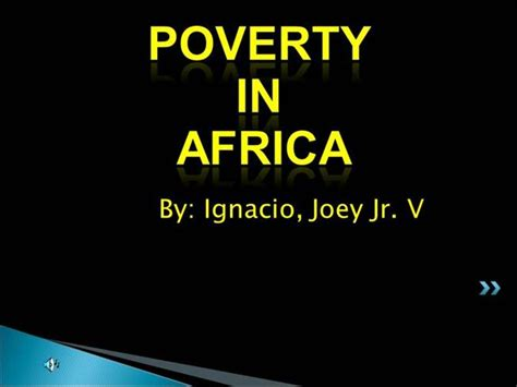 Poverty In Africa Authorstream Poverty Powerpoint Template