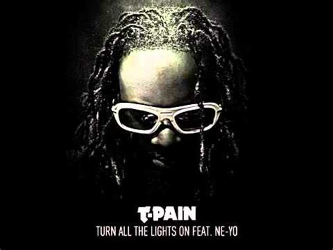 All Lights On by T Turn All The Lights On