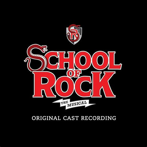 school house rock musical school of rock the musical original cast recording