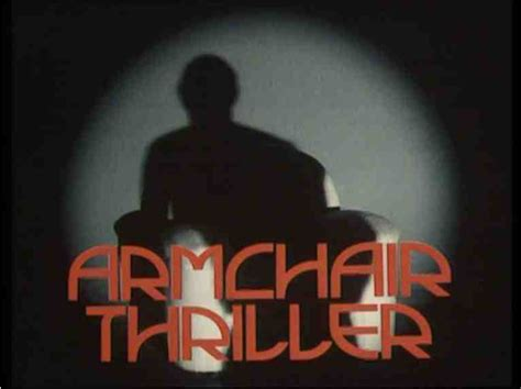 armchair thriller walking in the dark ready for your dose of television poison