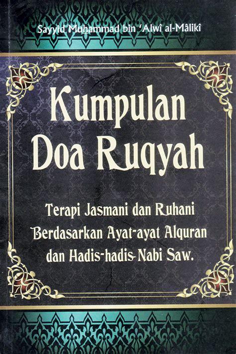 Doa Zikir Ruqyah kitab habaib pondok habib kumpulan doa ruqyah terapi jasmani dan ruhani berdasarkan ayat