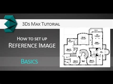 tutorial website set up tutorial setting up reference image in autodesk 3ds max