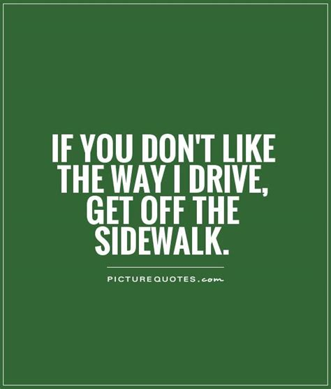 Insurance Quotes Drivers 2 by Motivational Quotes For Drivers Quotesgram