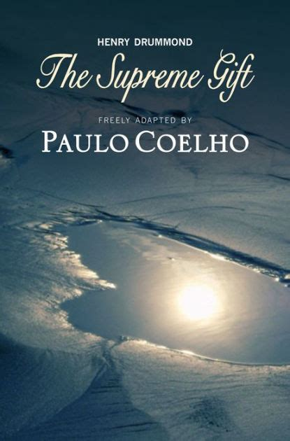 the supreme gift by paulo coelho nook book ebook barnes noble 174