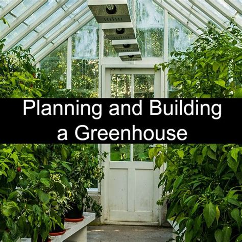 greenhouse gardening a beginners guide to building and growing plants in a greenhouse books planning and building a greenhouse gardening