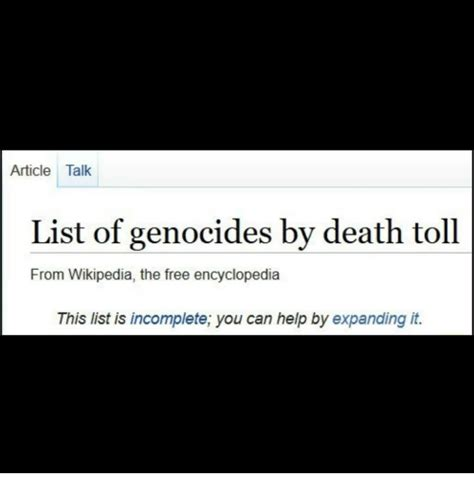 List Of Meme - article talk list of genocides by death toll from