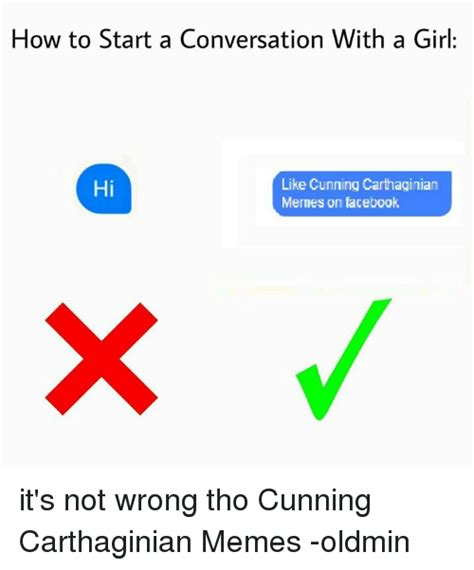 how to start a conversation with a like cunning