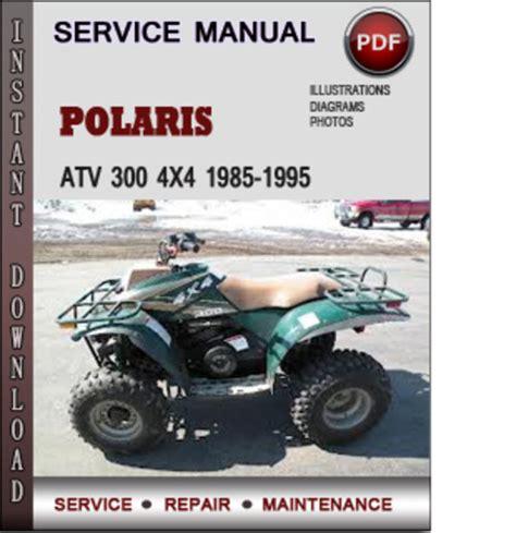 Polaris Atv 300 4x4 1985 1995 Factory Service Repair