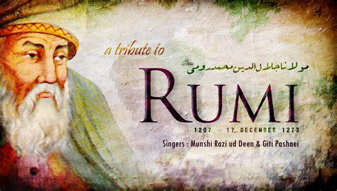 best rumi poems artful idol best of molana rumi poems farsi qawwali