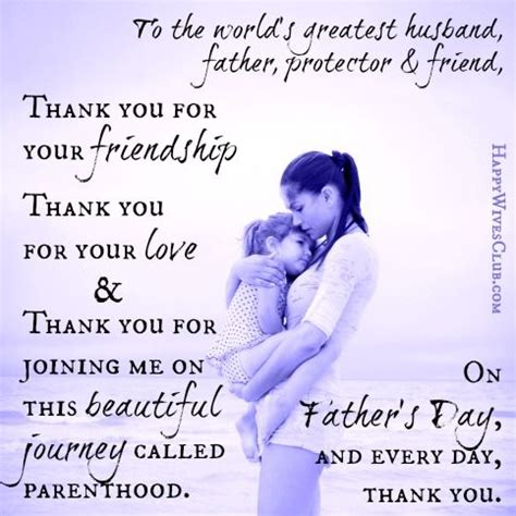 fathers day quotes from to husband to the world s greatest husband protector and