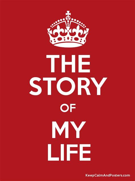 the story of life the story of my life poster