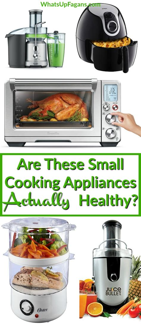 healthy kitchen appliances the truth about popular kitchen appliances and their
