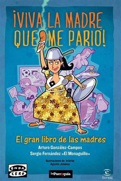 descargar gratis el libro algo parecido al verdadero amor bajarepub descargar el libro viva la madre que me pari 243 gratis pdf epub