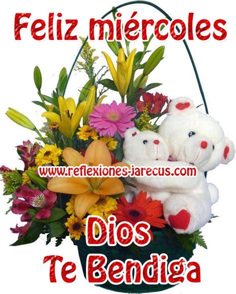 imagenes feliz miercoles dios te bendiga feliz mi 233 rcoles dios te bendiga reflexiones y lecturas
