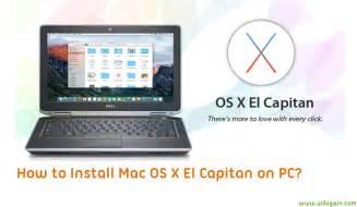 how to install mac os x el capitan on pc