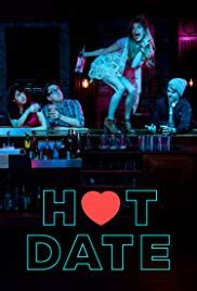 hot date imdb hot date tv series 2017 imdb