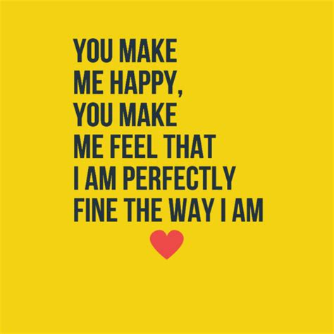 Make Me Happy Top 70 You Make Me Happy Quotes Lovequotesmessages