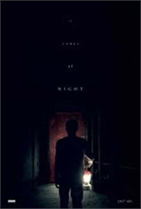 film it comes at night sinopsis it comes at night on dvd movie synopsis and plot