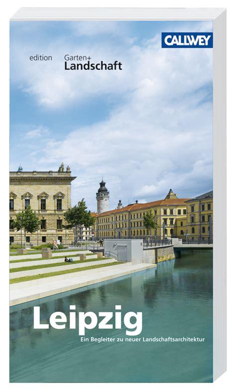 leipzig callwey buch landschaftsarchitektur - Landschaftsarchitektur Leipzig